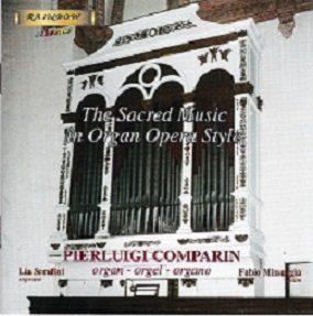 Sacred Music in Organ opera style - Comparin / Missaggia / Serafini