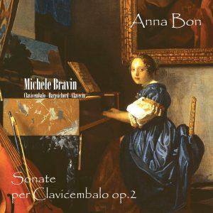 Anna Bon – Sonate per Clavicembalo op.2 / Michele Bravin Harpsichord