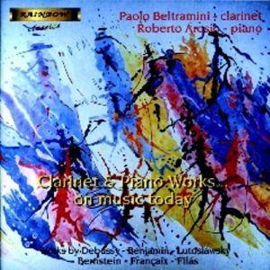 Clarinet and Piano Works on Music Today / P. BELTRAMINI - R. AROSIO