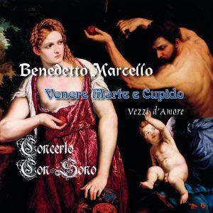 Benedetto Marcello – Vezzi d'Amore – Concerto Con Sono
