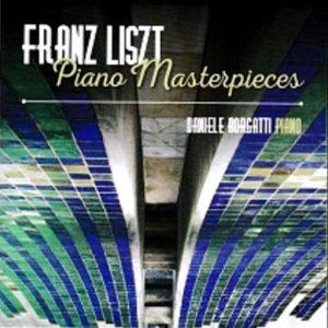 Franz Liszt - Piano Masterpieces / Daniele Borgatti piano