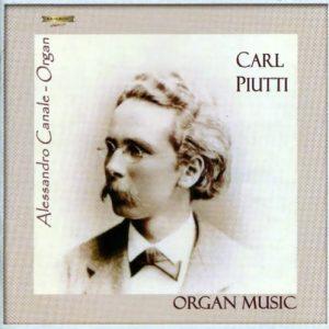 Carl Piutti - Organ Music vol. I° / A. Canale Organ