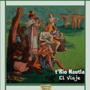 El-Viaje - T'Rio Nautla / Musée départemental de la Haute Saône à Champlitte.