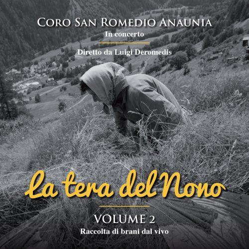 Coro San Romedio - La Tera del Nono / L. De Romedis conductor