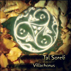 Villachorus / Tal Soreli - Canzoni Celtiche Friulane