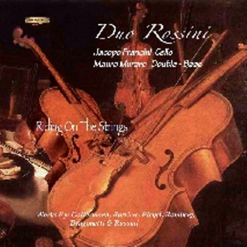 Duo Rossini - Riding on the Strings / Francini - Muraro - Cello and D.Bass