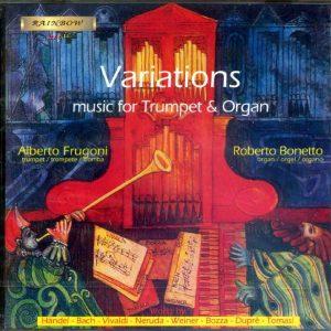 Variations - Trumpet & Organ Music / Alberto Frugoni - Roberto Bonetto