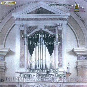 Giacomo RAMPINI - 12 Organ Sonatas / Giancarlo Parodi organ