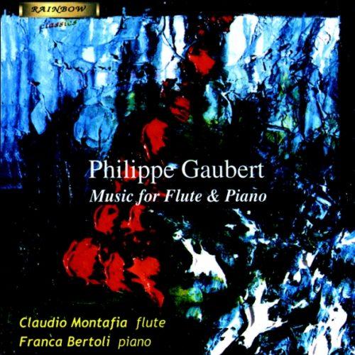 PHILIPPE GAUBERT - Flute & Piano Music / Claudio Montafia flauto - Franca Bartoli piano