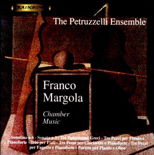 Franco Margola - Chamber Music / Petruzzelli Ensemble