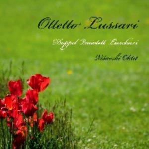 OTTETTO LUSSARI - Canti Popolari Italiani Sloveni Austriaci