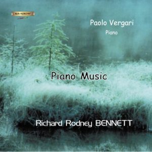 Richerd Rodney Bennett - Piano Music / Paolo Vergari Piano
