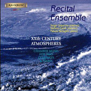 Recital Ensemble - XXth Century Atmospheres / S. Dispensa S. Carsili F. Battaglini