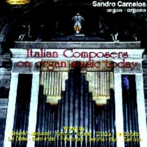Italian Composers on Organ Music Today - SANDRO CARNELOS organ