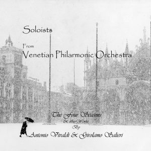 Antonio Vivaldi - The four Seasons / Cello Concerto in G major - Soloists from The Venice Philarmonic Orchestra