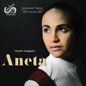 Aneta - Claudio Vadagnini / Opera Lirica in lingua ladina - Opera in Ladin language