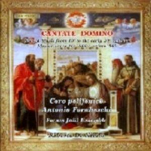Cantate Domino - Coro Polifonico Foraboschi / Roberto De Nicolò conductor