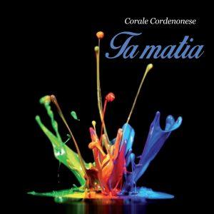 Corale Cordenonese - Ta Matia / Canto Popolare Veneto Friulano