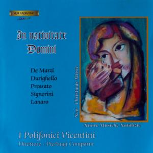 In Nativitate Domini - I Polifonici Vicentini / P. Comparin Conductor
