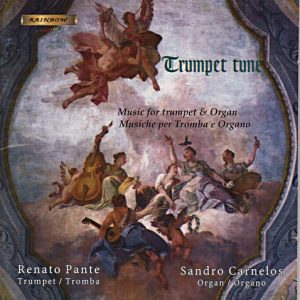 Trumpet Tune - Trumpet & Organ Music / R. Pante - S. Carnelos