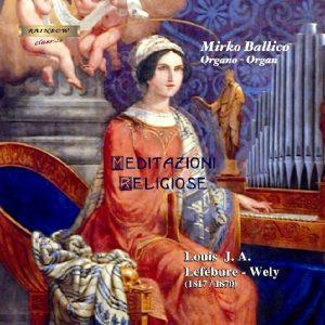 Louis J. A. Lefébure Wely (1817 -1870) - Meditazioni Religiose / Mirko Ballico organ