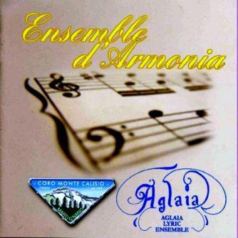 Aglaia Lyric Ensemble - Arie d'Opera - Various Composers